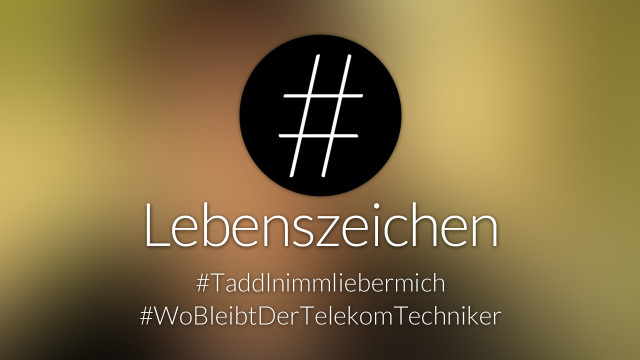 #nohashtag Lebenszeichen – Zärtlichkeiten auf der Metaebene