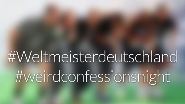 #nohashtag 031 #weltmeisterdeutschland | #weirdconfessionsnight | #HelmutKohl | #almostdaily100